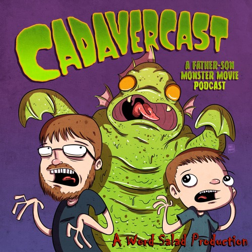 CadaverCast: A Father-Son Monster Movie Podcast's avatar