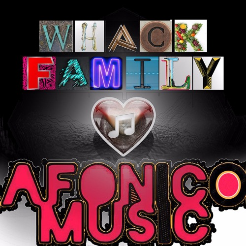 Whack Family ♡ Afonico Music's avatar