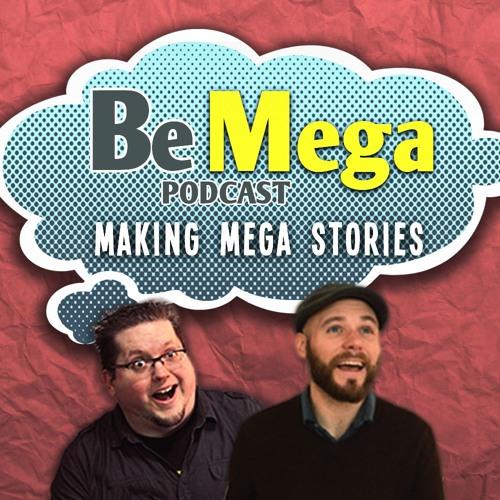 Be Mega Podcast's avatar
