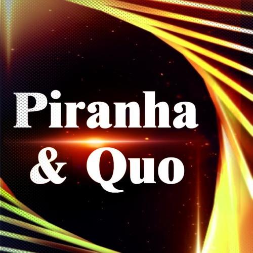Piranha & Quo's avatar