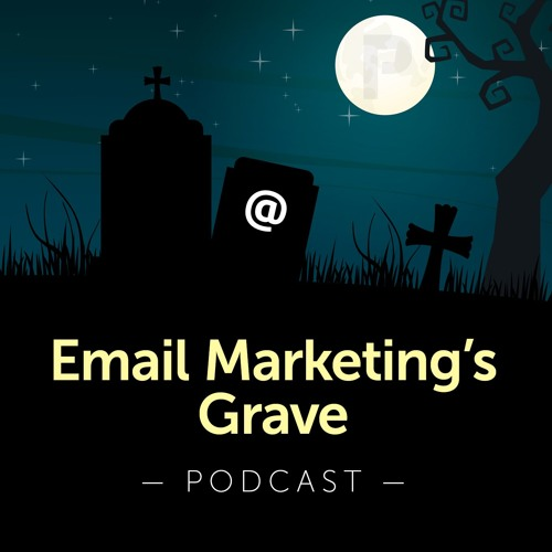 Email Marketing's Grave Podcast's avatar