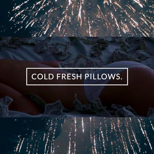 Cold Fresh Pillows.'s avatar