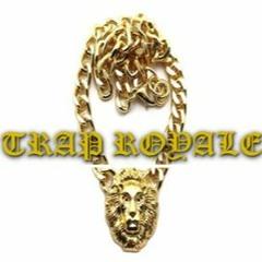 Trap Royale