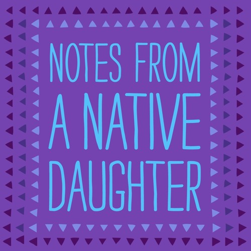 Notes From A Native Daughter's avatar