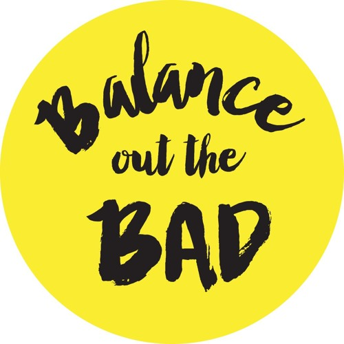 Balance Out The Bad's avatar