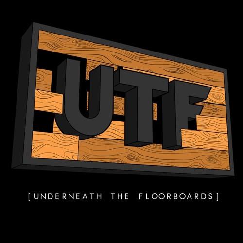 UTF (Underneath The Floorboards)'s avatar