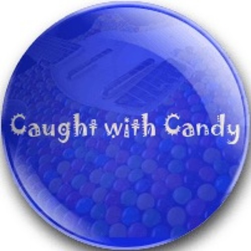 Caught with Candy's avatar
