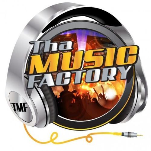 THA MUSIC FACTORY's avatar