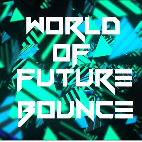 World of Future Bounce's avatar