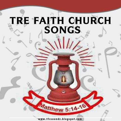 True Faith Church Songs | Free Listening on SoundCloud