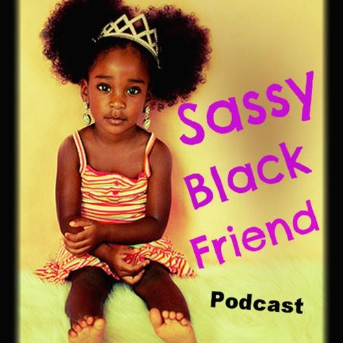 Sassy Black Friend Podcast's avatar