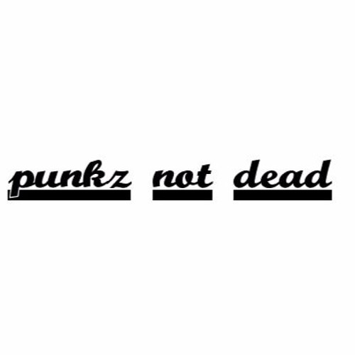 Punkz Not Dead's avatar