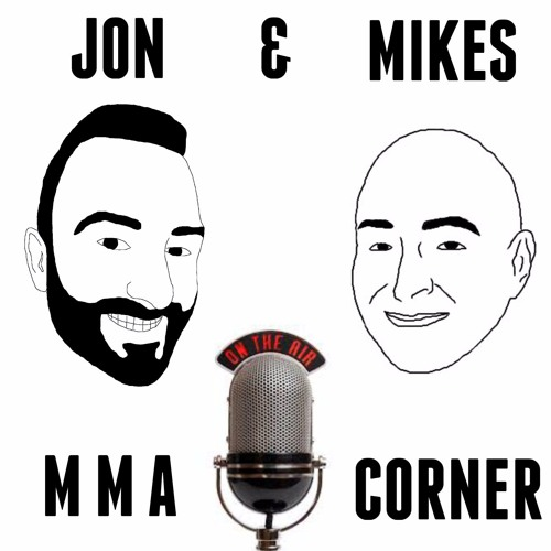 Jon and Mikes MMA Corner's avatar