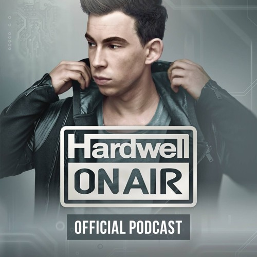 Hardwell On Air's stream on SoundCloud - Hear the world's sounds