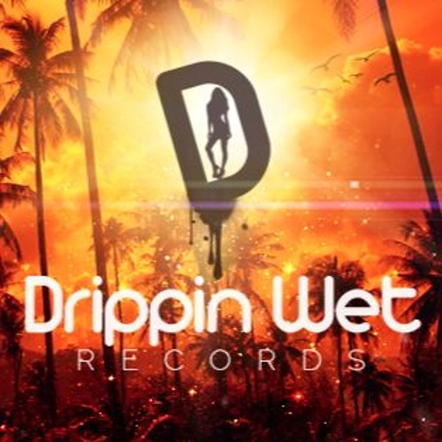 Drippin Wet Records's avatar