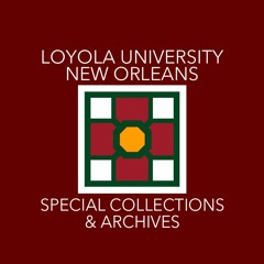 Loyola University Special Collections & Archives