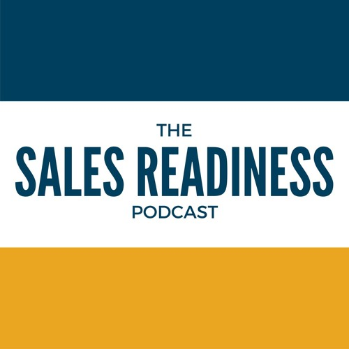 The Sales Readiness Podcast's avatar