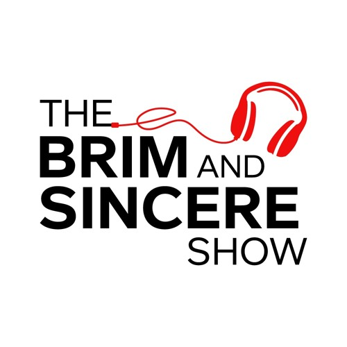 The Brim and Sincere Show's avatar