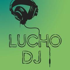LUCHO DJ