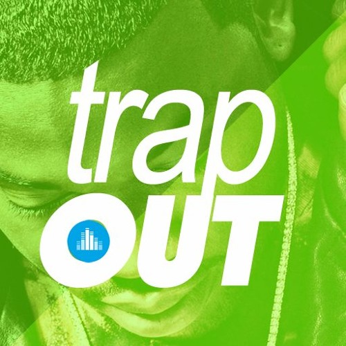 Trap-Out-Nation's avatar