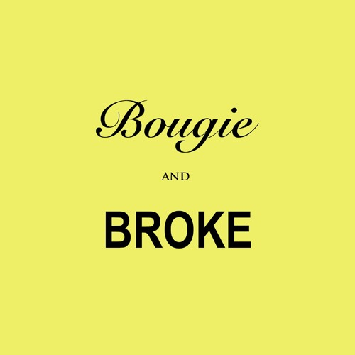 Bougie and Broke's avatar