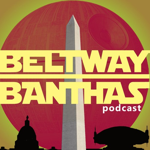 Beltway Banthas: Star Wars Podcast's avatar