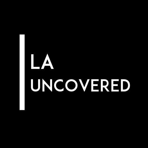LA Uncovered's avatar