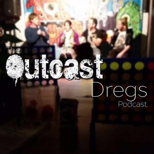 The Outcast Dregs Podcast's avatar