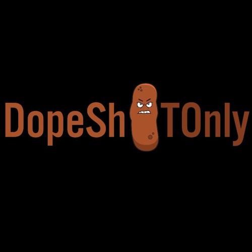 DopeSh#tOnly's avatar
