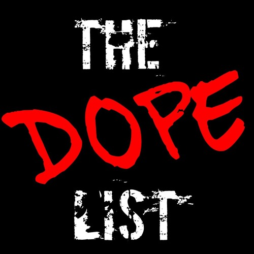 The Dope List: Real Hip Hop's avatar