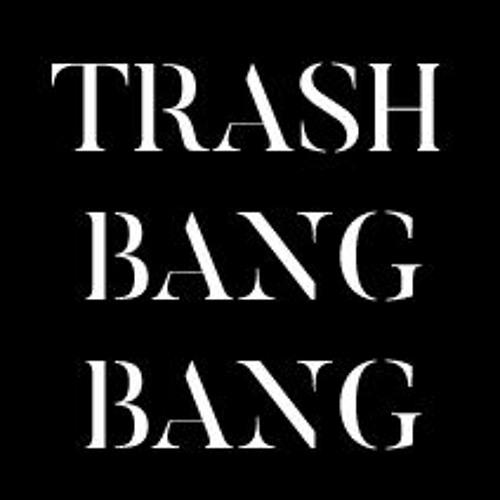 Trash Bang Bang Records's avatar