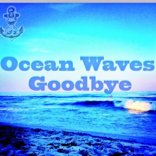 Ocean Waves Goodbye's avatar