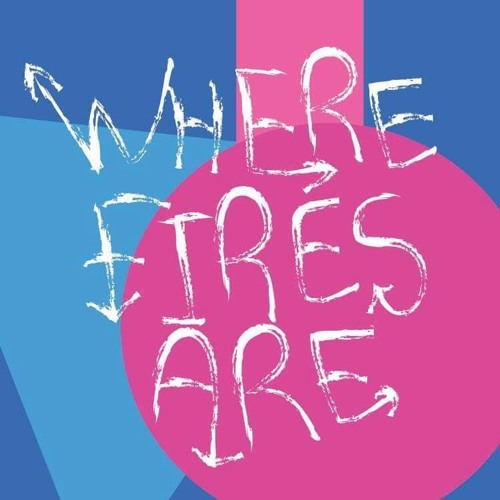 Where Fires Are's avatar