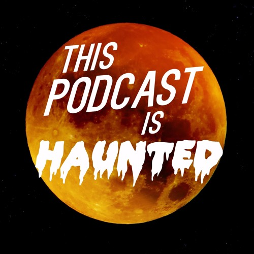 This Podcast is Haunted's avatar