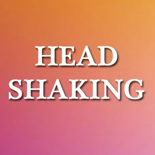 Head Shaking's avatar