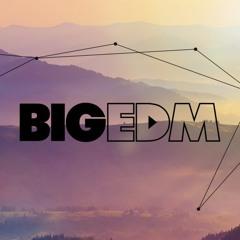 Big EDM Sounds Network