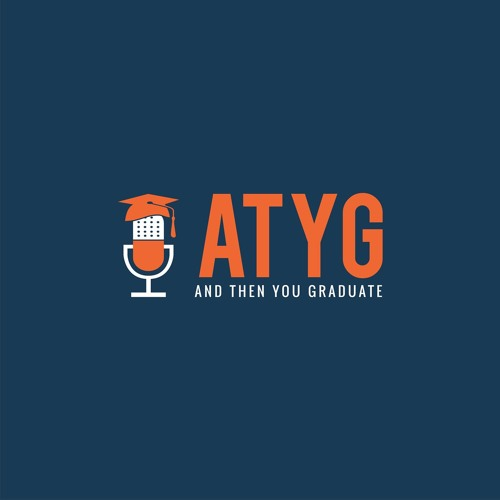 And Then You Graduate Podcast's avatar