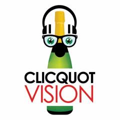 Clicquot Vision