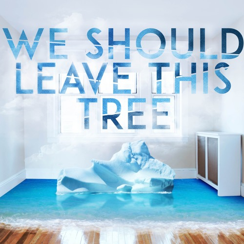 We Should Leave This Tree's avatar
