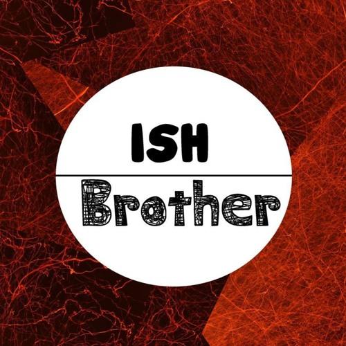 Ish Brother's avatar