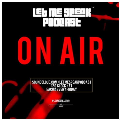 Let Me Speak (Podcast)'s avatar