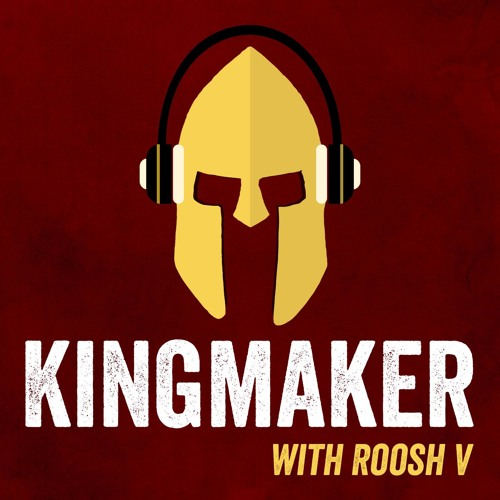Kingmaker Podcast With Roosh V's avatar