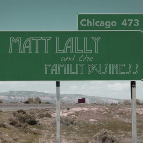 Matt Lally and the Family Business's avatar