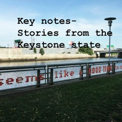 Key notes: Stories from the Keystone state