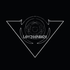 LoyzeeNoize