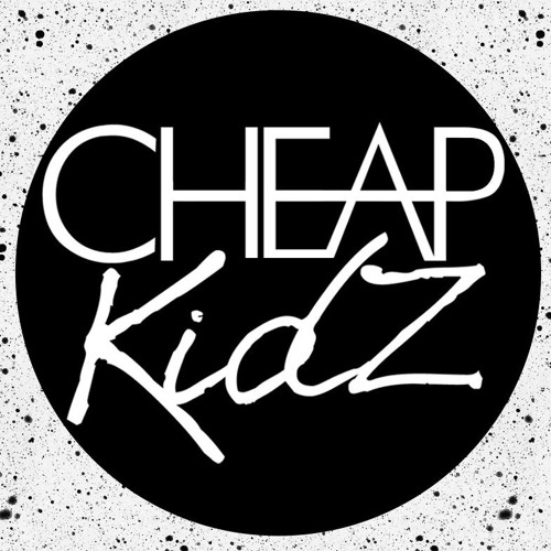 Cheap Kidz's avatar