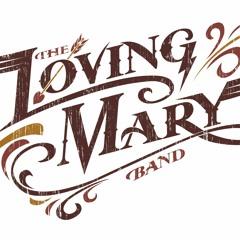 Loving Mary Band