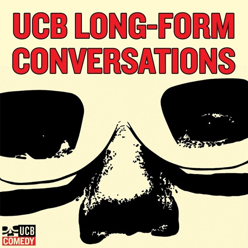 UCB Long-Form Conversations | Free Listening on SoundCloud
