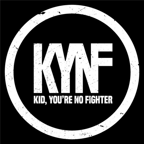 Kid, You're No Fighter's avatar