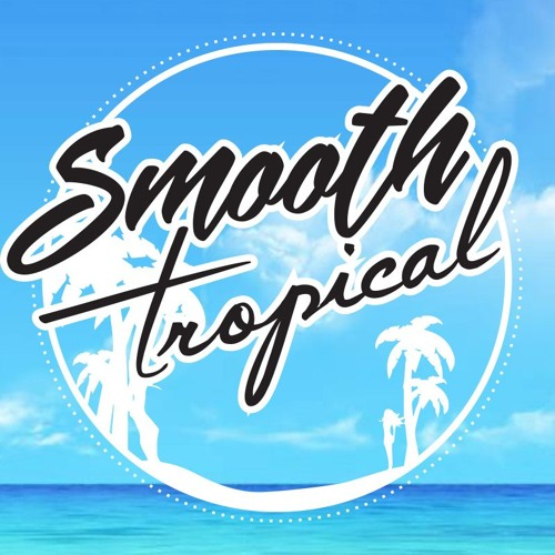 Smooth Tropical's avatar